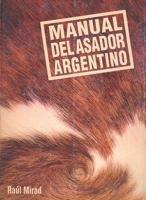 manual del asador argentino Raul Mirad